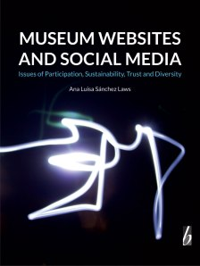 Museum Websites and Social Media - Ana Sanchez Laws
